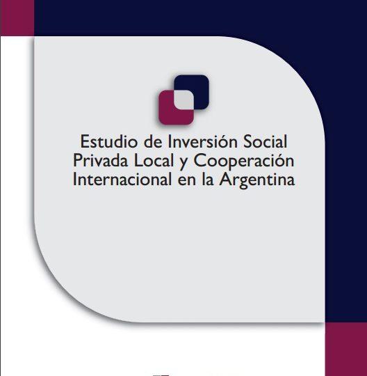 Estudio de Inversión Social Privada Local y Cooperación Internacional en la Argentina